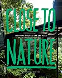 Close to Nature: Inspiring Houses Off the Road 画像