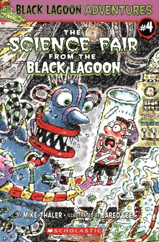 The Science Fair From The Black Lagoon (Black Lagoon Adventures)の詳細を見る
