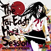The Far East Hard Session