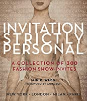 Invitation Strictly Personal: 40 Years of Fashion Show Invites