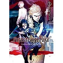 Fate/strange Fake (3) (TYPE-MOON BOOKS)