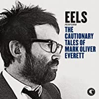 Cautionary Tales of Mark Oliver Everett [Analog]
