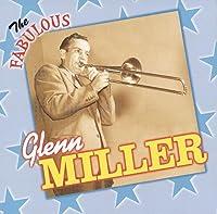 Fabulous Glenn Miller