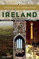 Weddings & Courships Ireland (Courtship & Weddings Series)