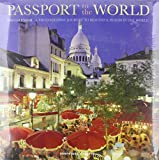 Passport to the World 2008 Calendar: A Photographic Journey to Beautiful Places in the World 画像