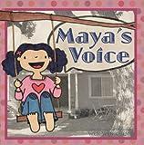 Maya's Voice (English Edition)