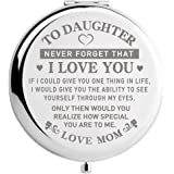 Daughter Gifts from Mom Birthday Pocket Mirror, Graduation Gifts for Her, Mothers Day Present for Daughters, Christmas Gift I