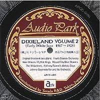 アーリー・ホワイト・ジャズ デキシーランド 第2集(1917~1925) [APCD-6005] Early White Jazz DIXIELAND VOLUME 2(1917~1925)
