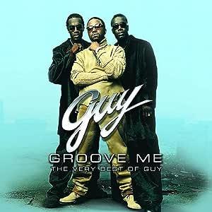Groove Me: Very Best of Guy