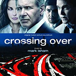 Crossing Over [Original Motion Picture Soundtrack]