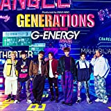 G-ENERGY / GENERATIONS from EXILE TRIBE