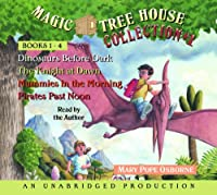 Magic Tree House Collection Volume 1: Books 1-4: #1 Dinosaurs Before Dark; #2 The Knight at Dawn; #3 Mummies in the Morning; #4 Pirates Past Noon (Magic Tree House (R))