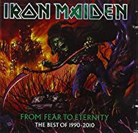From Fear to Eternity: Best of 1990-2010