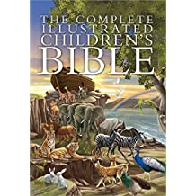 The Complete Illustrated Children's Bible