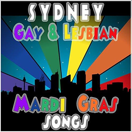 Sydney Gay & Lesbian Mardia Gras Songs