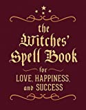 The Witches' Spell Book: For Love, Happiness, and Success (RP Minis)