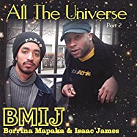 All The Universe Pt. 2
