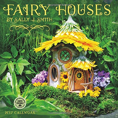 Fairy Houses 2017 Calendar