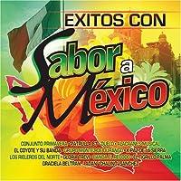 Exitos Con Sabor a Mexico