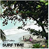 Grand Gallery presents SURF TIME
