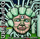 The Grand Pecking Order by Oysterhead