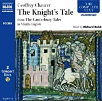 The Knyghtes Tale: In Middle English (The Complete Classics)