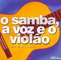 O Samba: a Voz E O Violao