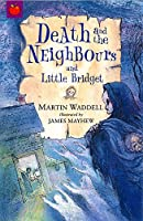 Death And The Neighbours and Little Bridget (Orchard myths)