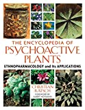 The Encyclopedia of Psychoactive Plants: Ethnopharmacology and Its Applications (English Edition) 画像