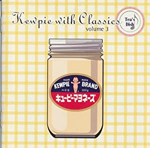 キューピー3分クッキング with Classics vol.3~ティーズ ディッシュ~