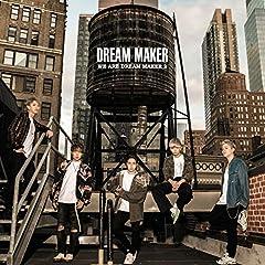 DREAM MAKER「今日も明日も明後日も君に恋してる」のジャケット画像