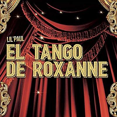 El Tango De Roxanne (from