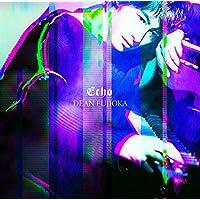 【早期購入特典あり】Echo 初回盤B(撮り下ろしオリジナルB3ポスター(初回盤B ver.))