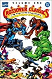 Dc/Marvel Crossover Classics: The Marvel/Dc Collection