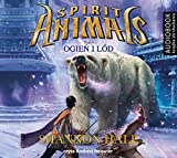 Spirit Animals Tom 4 Ogien i lod