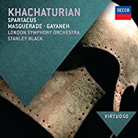 Virtuoso: Khachaturian: Spartacus by London Symphony Orchestra