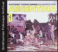 Antonio Tormo Sings Old Favorites From Argentina by Antonio Tormo (2012-05-03)
