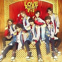 Because I Love You♪Kis-My-Ft2のCDジャケット