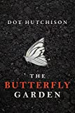 The Butterfly Garden (The Collector Trilogy Book 1) (English Edition)