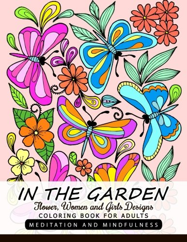 Download In the Garden Flower, Women and Girl Design Adult Coloring Book 1548390585