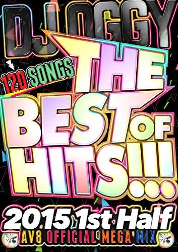 [画像:THE BEST OF HITS!!! 2015 1st Half -120 SONGS AV8 OFFICIAL MEGA MIX- [DVD]]
