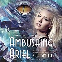 Ambushing Ariel (Dragon Lords of Valdier Series, Book 4)
