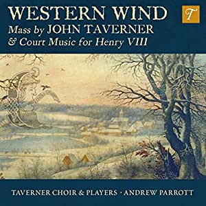 Western Wind: Music By John Ta