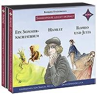 Weltliteratur fuer Kinder: Shakespeare leicht erzaehlt, 3er-Box: Romeo und Julia, Hamlet, Ein Sommernachtstraum
