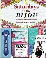 Saturdays at the Bijou