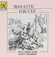 Romantic Baroque - works for solo flute and recorder by Purcell, Vivaldi, Albinoni, Frescobaldi, Telemann, Stanley, Scarlatti and Poglietti by PURCELL / VIVALDI / ALBINONI / TE (2008-06-16)
