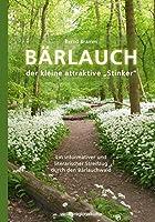 """Baerlauch: der kleine attraktive """"Stinker"""""""