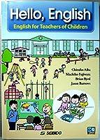 子どもに教える先生のための英語―会話から授業まで