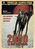 2000 La Fine Dell'Uomo [Italian Edition]