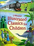 Illustrated Classics for Children. (Illustrated Stories)